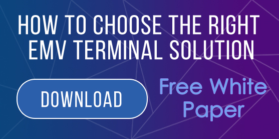 How to choose the right EMV terminal solution
